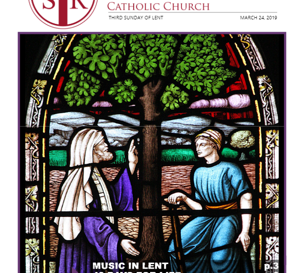Bulletin – March 24, 2019 – 3rd Sunday of Lent