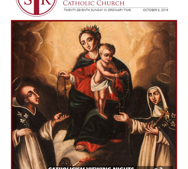 Bulletin – October 6, 2019 – 27th Sunday of Ordinary Time